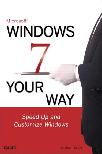 Que Publishing Releases Windows 7 Your Way by Michael Miller
