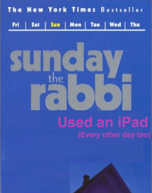 GearDiary Sunday (Actually Every Day), the Rabbi Used an iPad