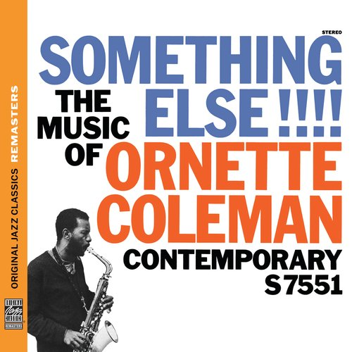 GearDiary Music Diary Review: Ornette Coleman's 'Something Else!!!' (2011 Reissue of 1958 Recording, Jazz)