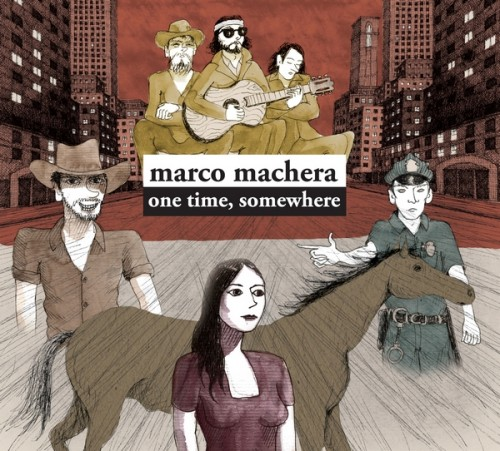 Marco Machera Serves up a Stunning Debut Album with 'One Time, Somewhere'