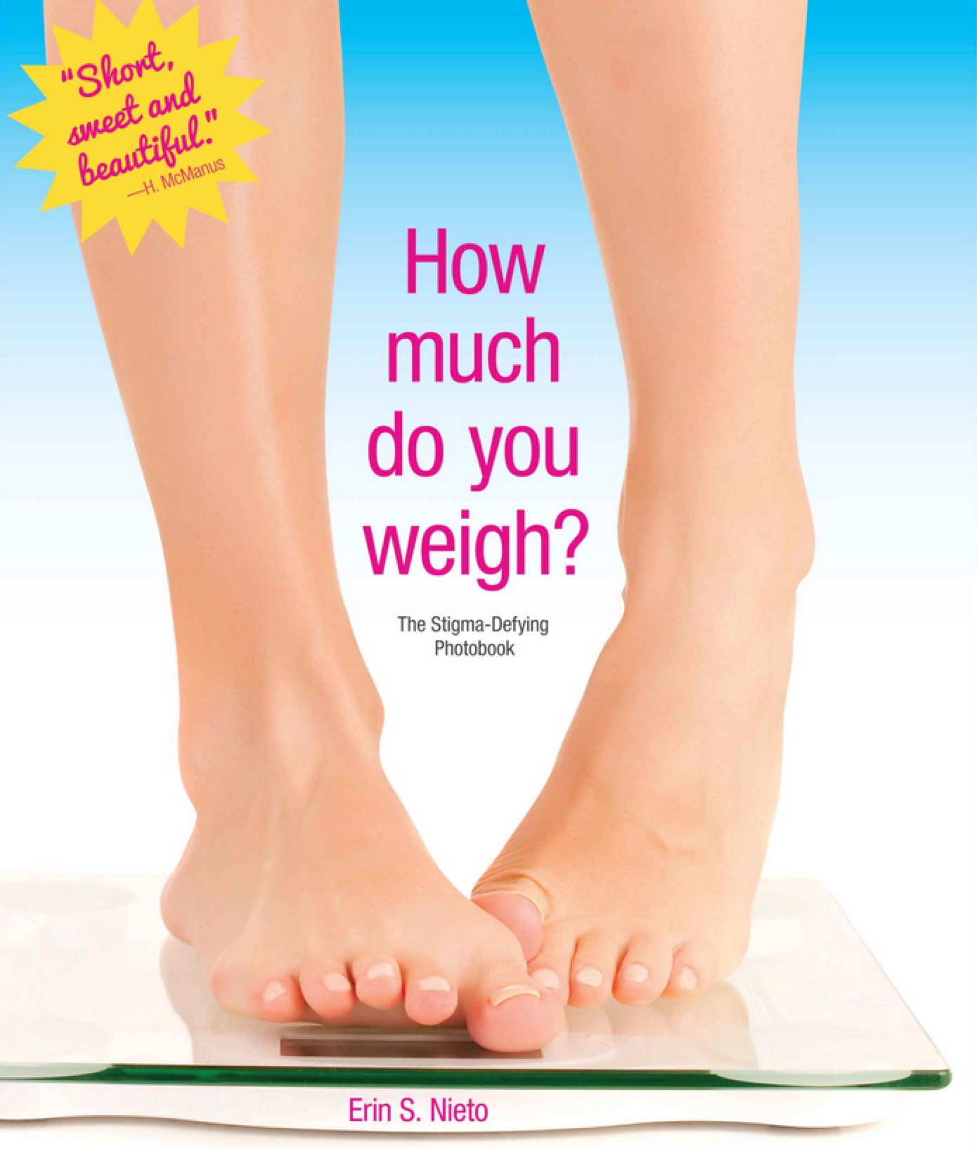 GearDiary How Much Do You Weigh? A Book About Women and Their Weight