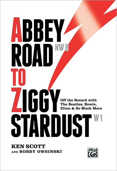 GearDiary Abbey Road to Ziggy Stardust, Book Review of Ken Scott's Memoir