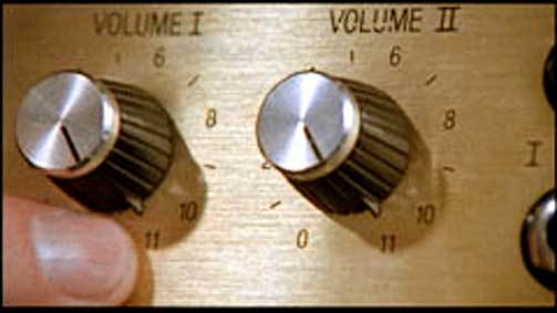 Spinal Tap But it goes to eleven