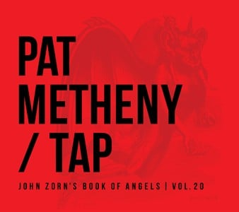 Pat Metheny John Zorn Tap