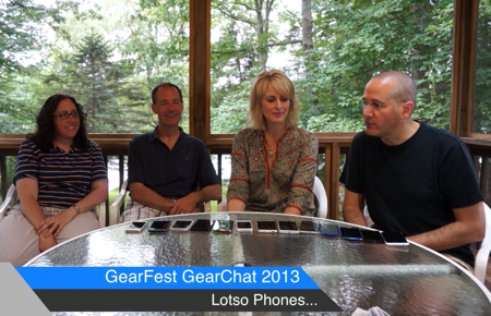 GearDiary Checking Out the Latest and Greatest Smartphones - GearFest GearChat 2013