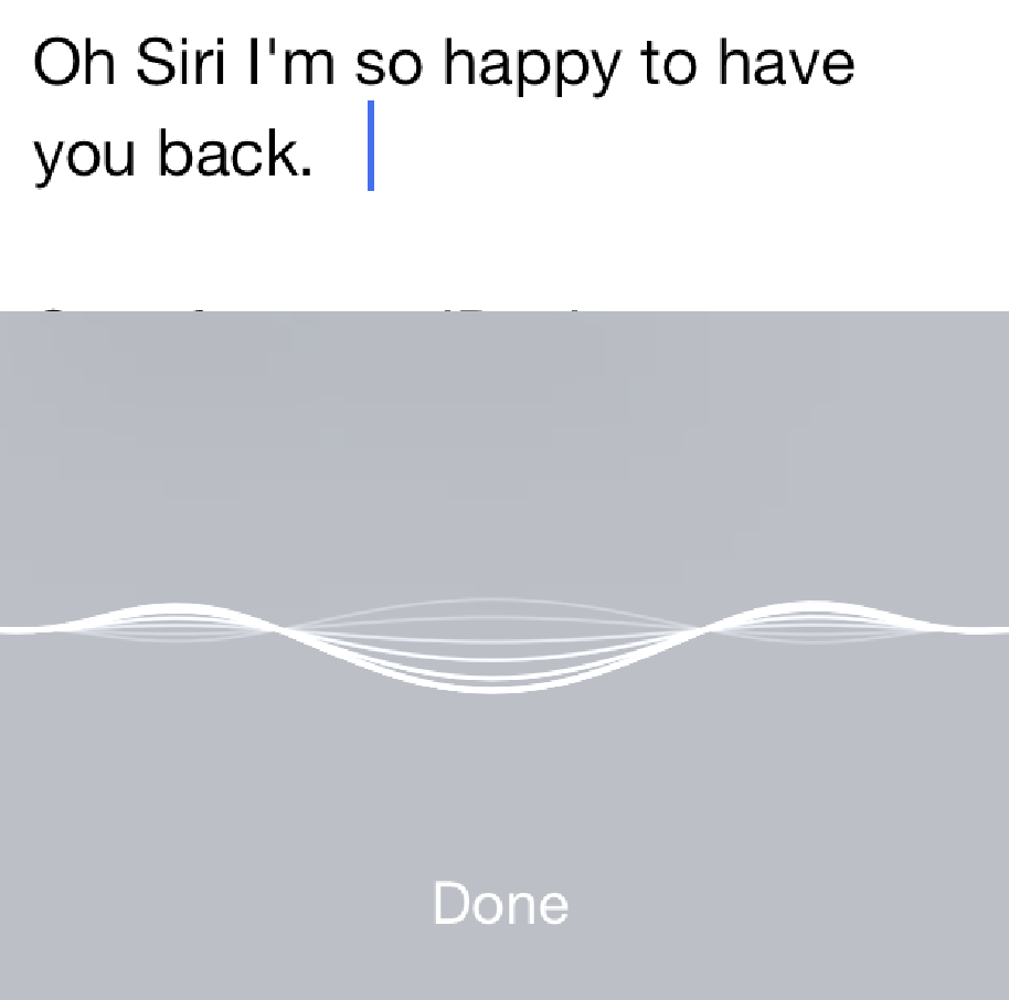 Oh Siri … I Missed You