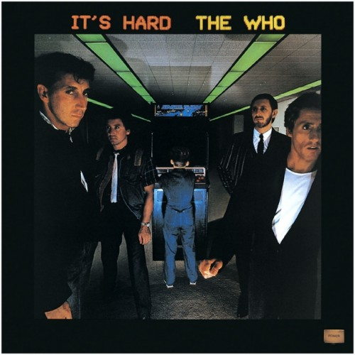 The Who - Its Hard