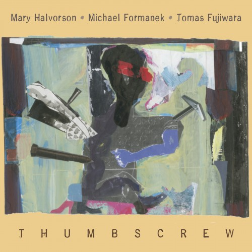 Thumbscrew - a trio of equals