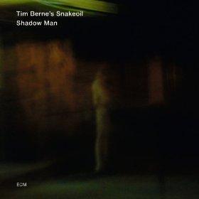 Tim Berne's Snakeoil - Shadow Man