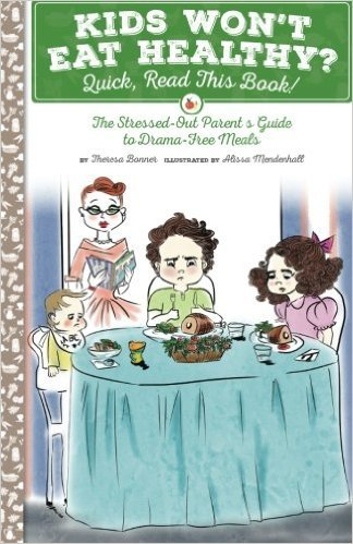 "GearDiary Book Review: ""Kids Won't Eat Healthy? Quick, Read This Book!"""