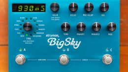 GearDiary The Strymon BigSky: Is It Worth It?