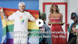 GearDiary Commercials Reflect How Pride Month Has Changed Over the Years
