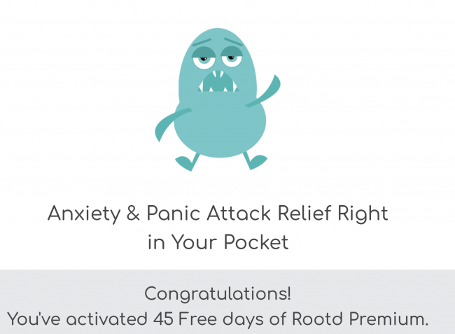 Help Settle Anxiety and Manage Panic Attacks with 45 Days of Free Premium Access to Rootd